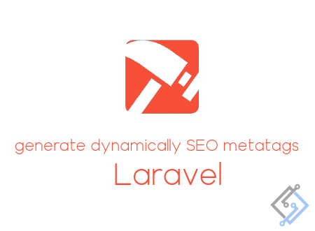 How to dynamically generate SEO metatags in Laravel