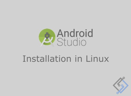 How to install android studio in Linux operating system