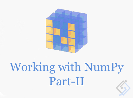 Working with Numpy array in Python Part-2: Basic Functions