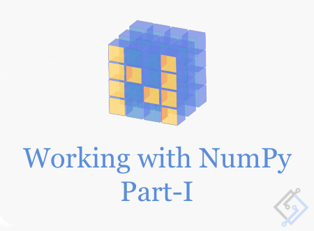 Working with Numpy array in Python Part-1