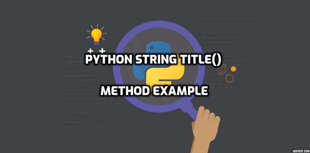 Python String Title() Method Example