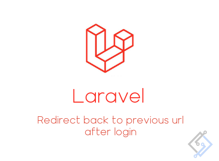 Redirect back to previous url after login in Laravel